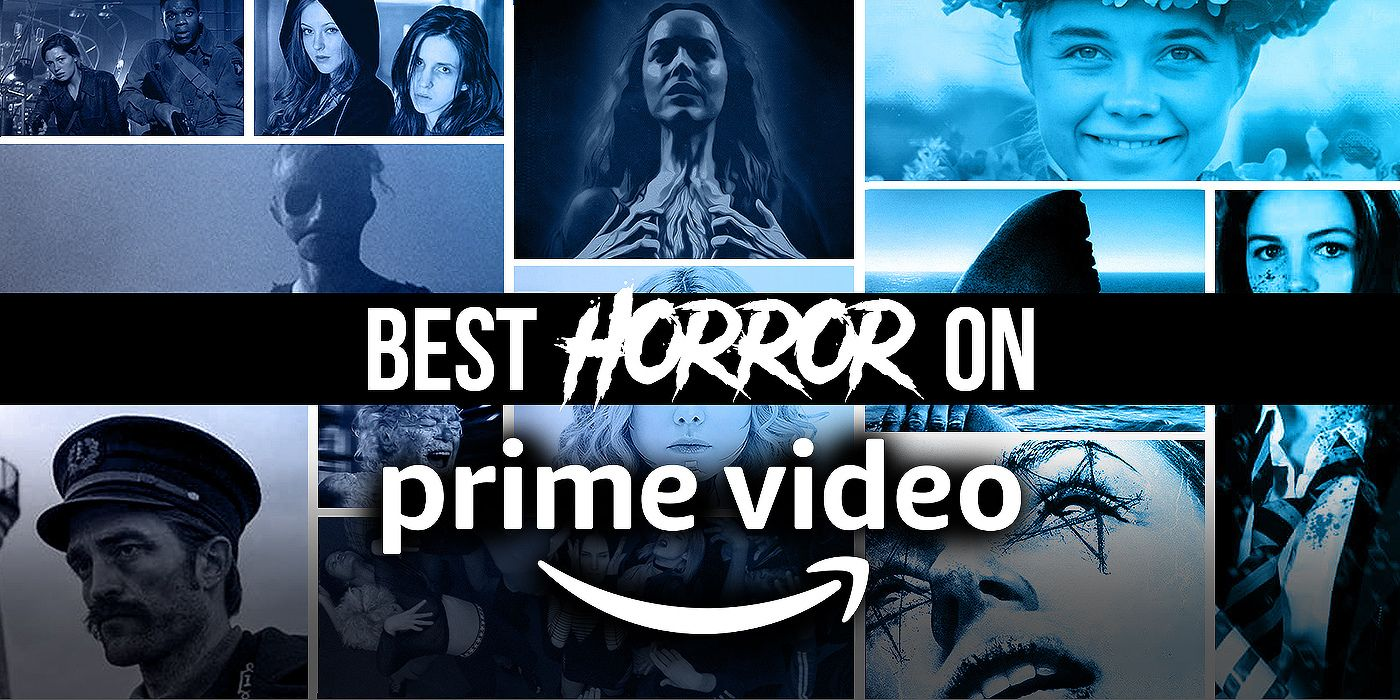 Best Horror Movies on Amazon Prime Right Now August 20