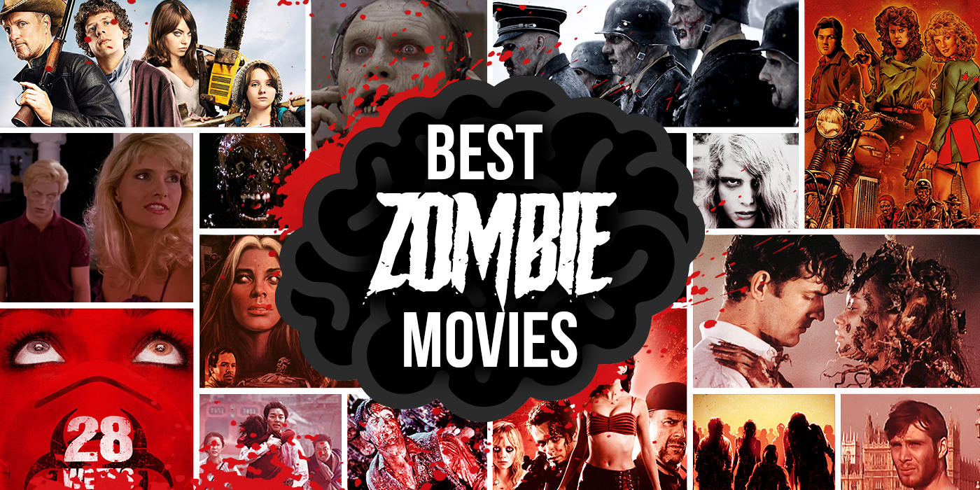 The 21 Best Zombie Movies of All Time