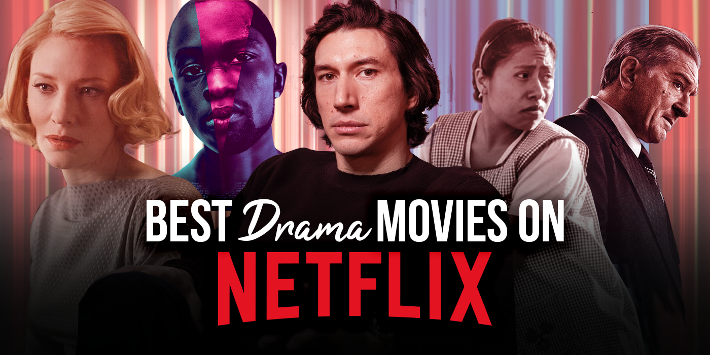 The Best Drama Movies on Netflix Right Now (June 2021)