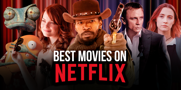 Best Movies on Netflix Right Now (March 2021)