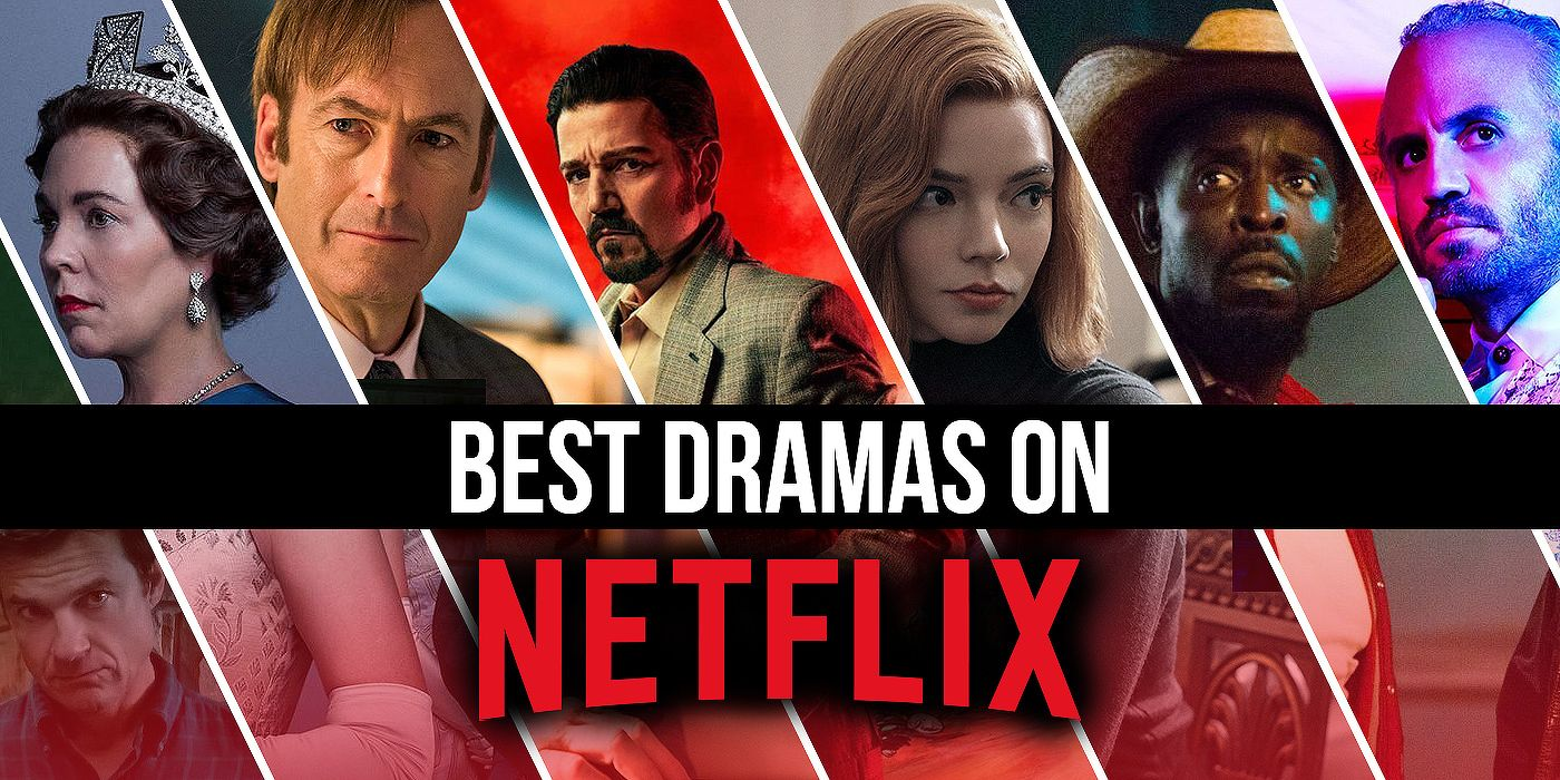 The Best Drama Shows on Netflix Right Now August 20
