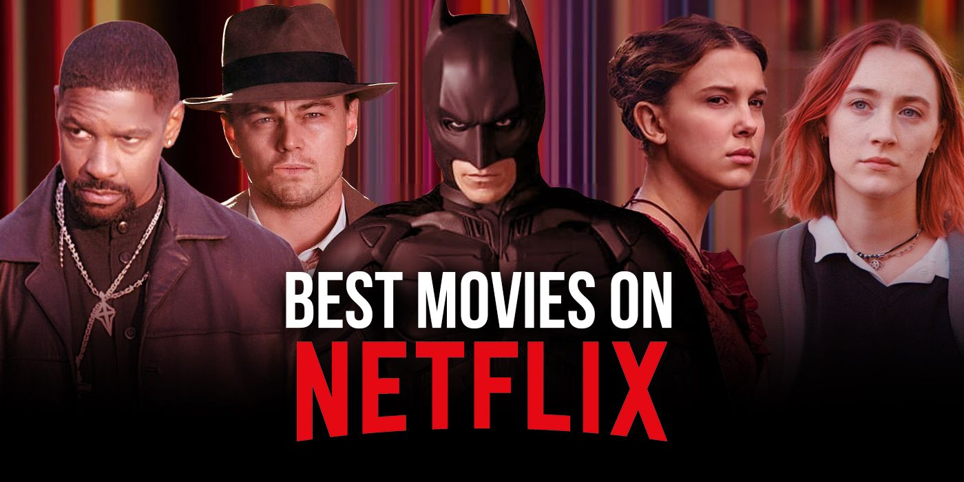 Best Movies on Netflix Right Now (May 2021)