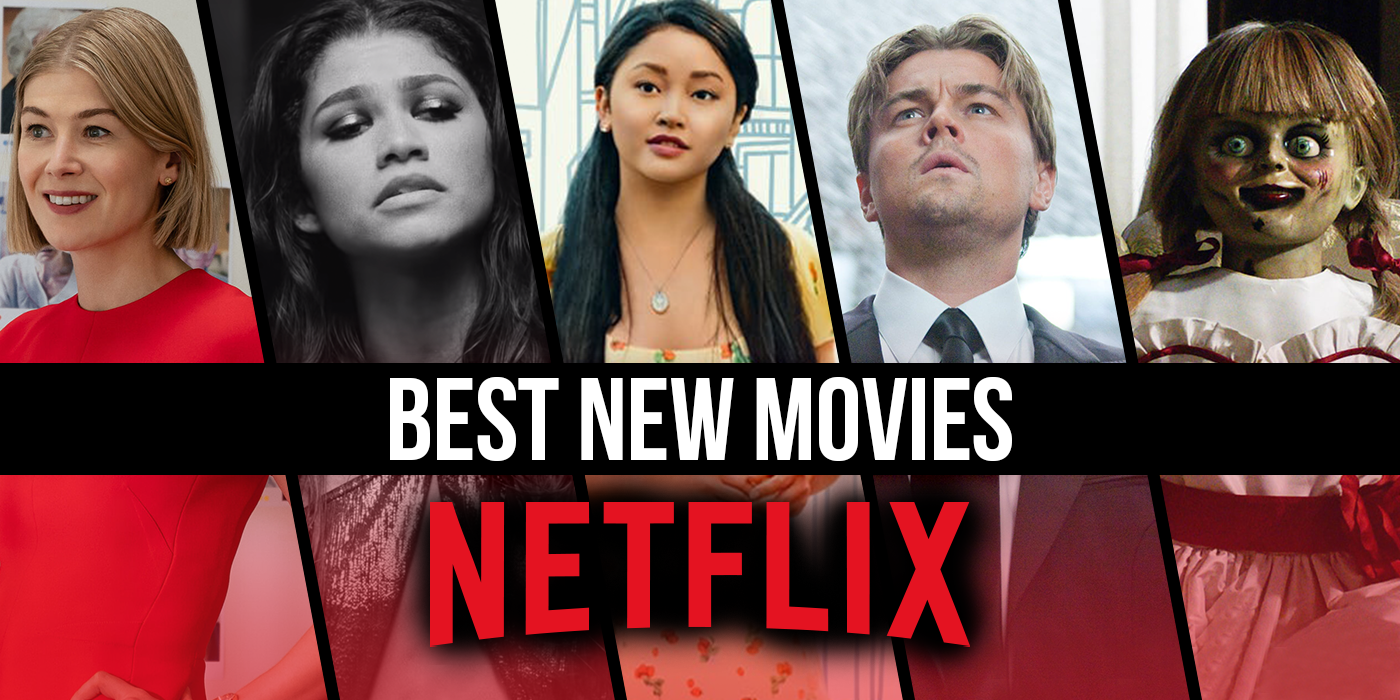 7 Best New Movies to Watch on Netflix in February 2021