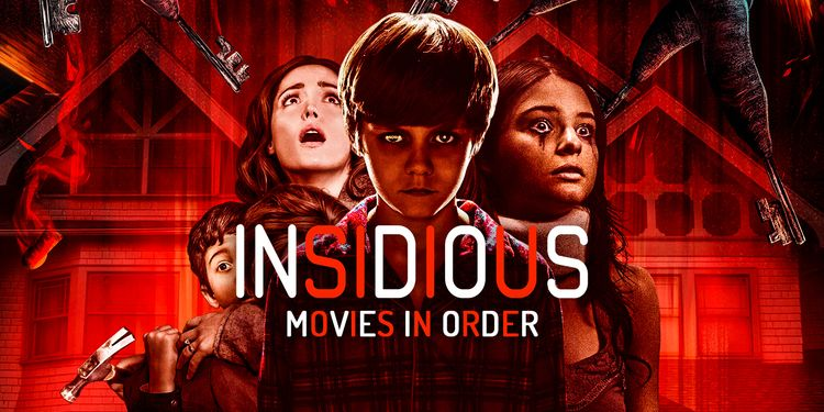 Here S How To Watch The Insidious Movies In Order