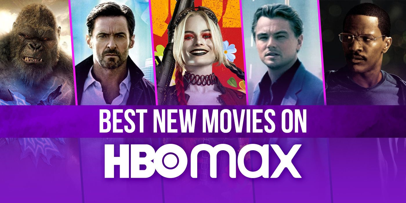 7 Best New Movies on HBO Max in August 2021