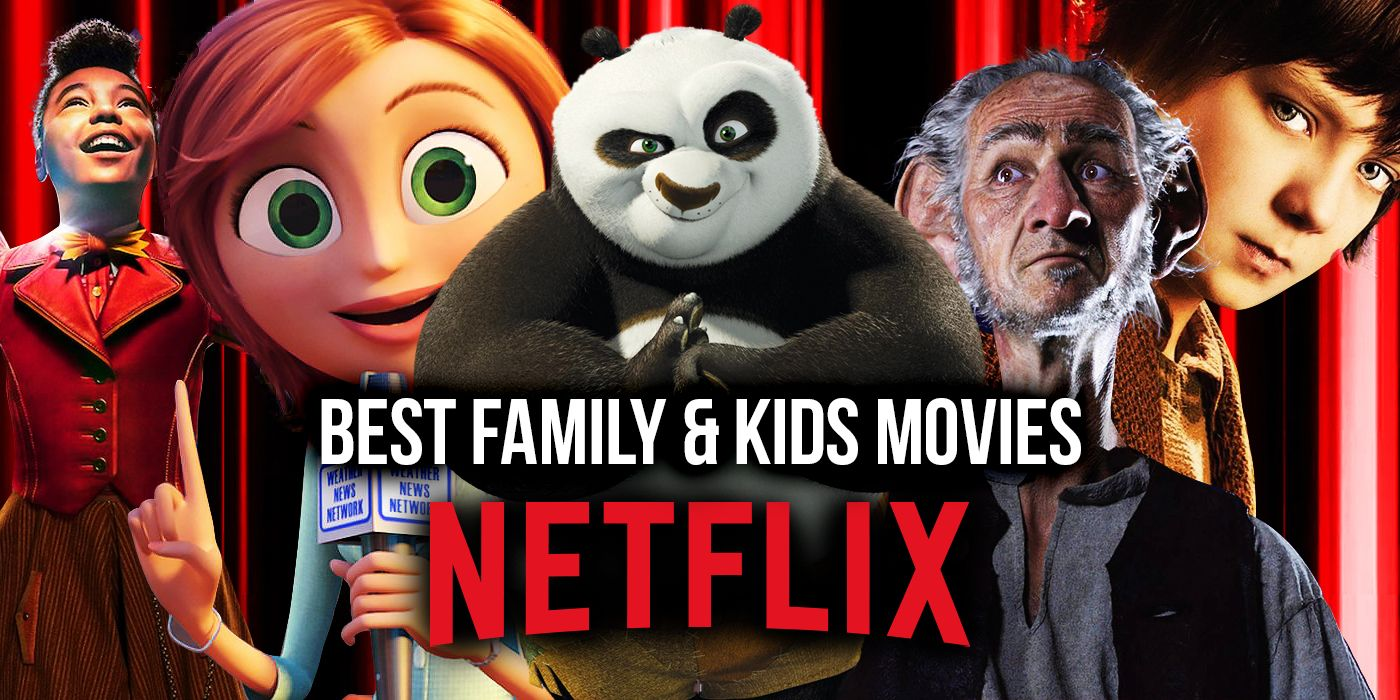 The Best Family and Kids Movies on Netflix October 20 – Global ...